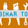 Must Have Tools for Doing Webinars